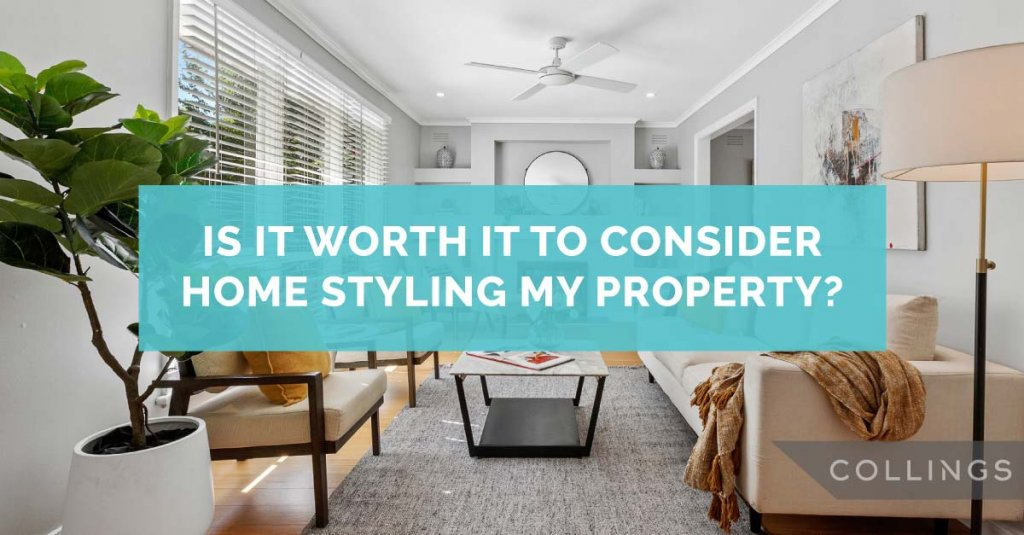 Is it worth it to consider home styling my property?